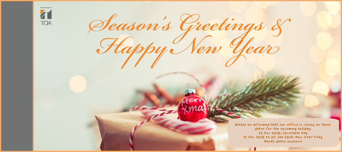 Christmas Day 2019.Toa Electronics Pte Ltd Office Closure For Christmas 2018