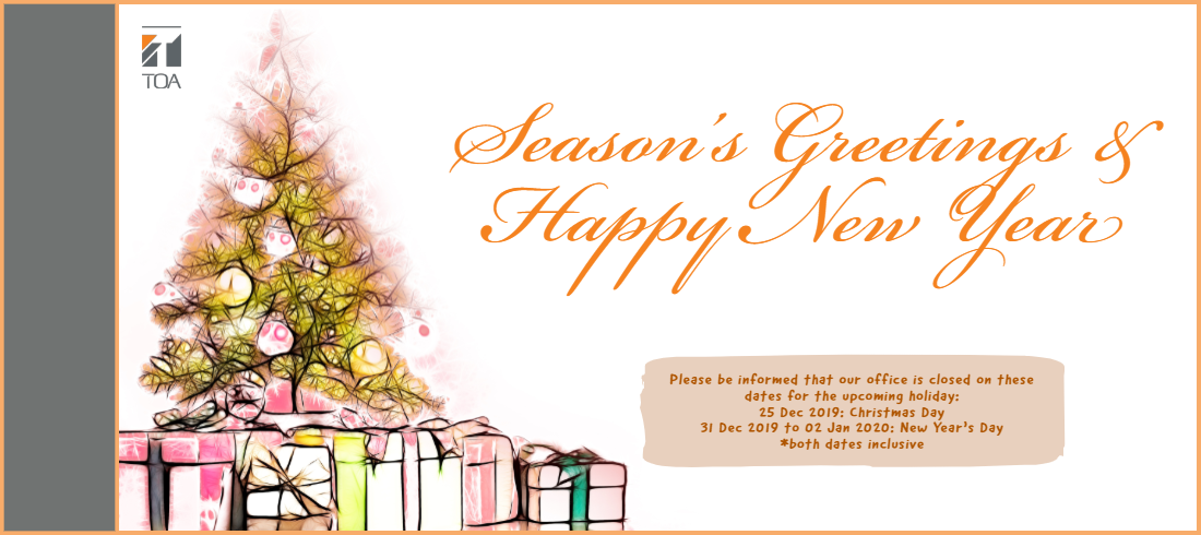Office Closed Monday And Tuesday For Christmas 2021 Toa Electronics Pte Ltd Office Closure For Christmas 2019 New Year S Day 2020